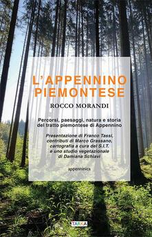 Steamcon.it L' Appennino piemontese. Percorsi, paesaggi, natura e storia del tratto piemontese di Appennino Image