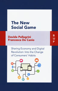 The new social game, Sharing economy and digital revolution: an insight on consumers' habits change