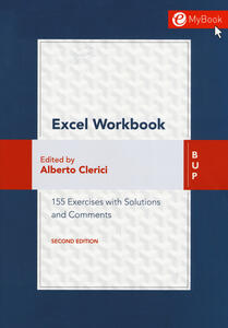 Excel workbook. 155 exercises with solutions and comments. Con Contenuto digitale (fornito elettronicamente)