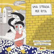 Osteriacasadimare.it Una strada per Rita. Ediz. a colori Image