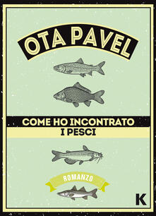 Listadelpopolo.it Come ho incontrato i pesci Image