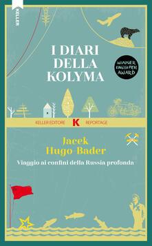 Daddyswing.es I diari della Kolyma. Viaggio ai confini della Russia profonda Image