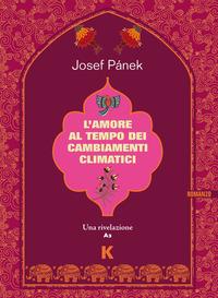 L' L' amore al tempo dei cambiamenti climatici - Pánek, Josef - wuz.it