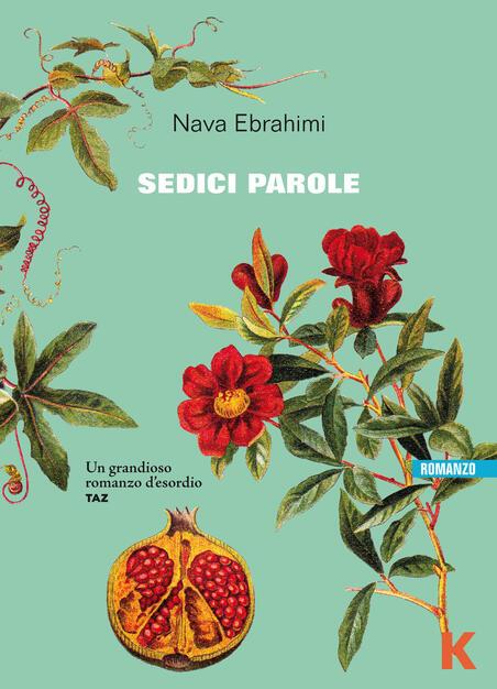 Sedici parole - Nava Ebrahimi - Libro - Keller - Vie | IBS
