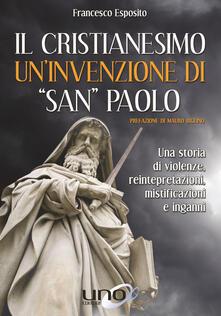 Osteriacasadimare.it Il cristianesimo un'invenzione di «San Paolo» Image