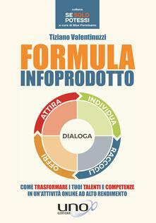 Fondazionesergioperlamusica.it Formula infoprodotto. Come trasformare i tuoi talenti e competenze in un'attività online ad alto rendimento Image