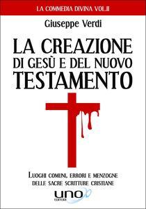 La costruzione di Gesù e del Nuovo Testamento