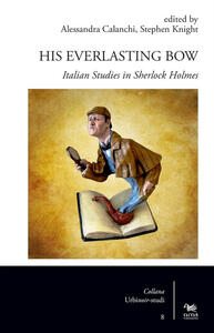 His Everlastin Bow. Italian studies in Sherlock Holmes - copertina