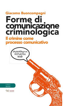 Promoartpalermo.it Forme di comunicazione criminologica. Il crimine come processo comunicativo Image