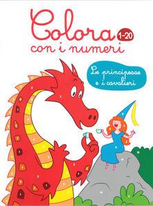 Promoartpalermo.it Le principesse e i cavalieri. Colora con i numeri 1-20. Ediz. illustrata Image