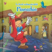 Listadelpopolo.it Pinocchio. Le favole indimenticabili. Ediz. illustrata Image