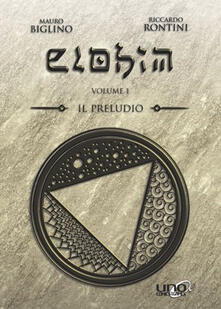 Tegliowinterrun.it Elohim. Vol. 1: preludio, Il. Image