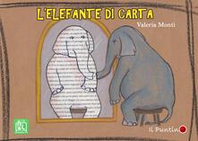 L elefante di carta. Ediz. a colori.pdf
