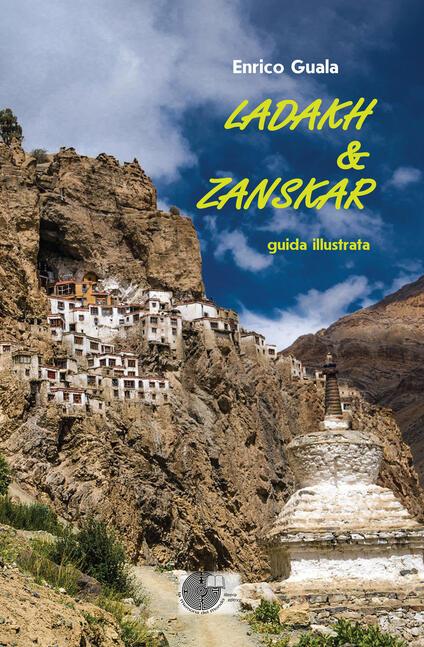 Ladakh & Zanskar. Guida illustrata - Enrico Guala - copertina