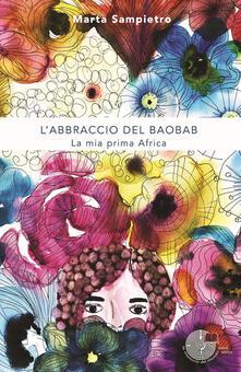 Voluntariadobaleares2014.es L' abbraccio del baobab. La mia prima Africa Image