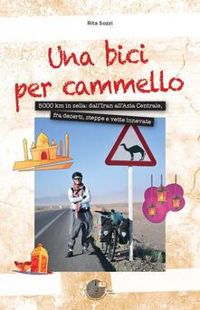 Camfeed.it Una bici per cammello. 5000 km in sella: dall'Iran all'Asia centrale, fra deserti, steppe e vette innevate Image