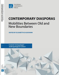 Contemporary diasporas. Mobilities between old and new boundaries