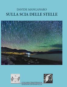 Radiosenisenews.it Sulla scia delle stelle Image