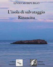 Radiospeed.it L' isola di salvataggio. Rinascita Image