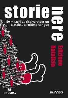 Warholgenova.it Storie nere. Edizione natalizia. 50 misteri da risolvere per un Natale all'ultimo sangue Image