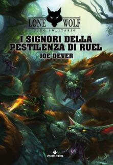 I signori della pestilenza di Ruel. Lupo solitario. Vol. 13.pdf