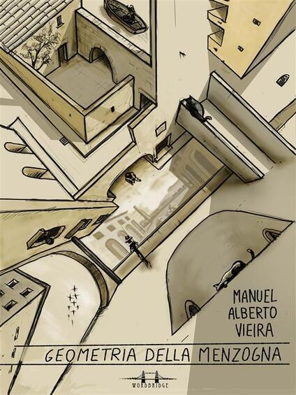 Geometria della menzogna - Manuel Alberto Vieira - ebook