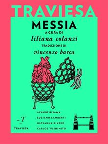 Messia - Álvaro Bisama,Luciano Lamberti,Giovanna Rivero,Carlos Yushimito - ebook