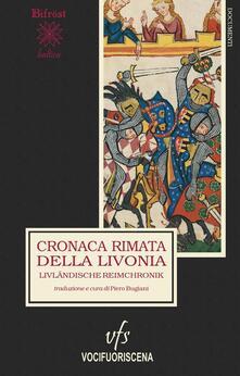 Cronaca rimata della Livonia-Livländische Reimchronik - copertina