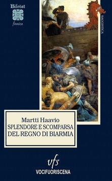 Splendore e scomparsa del regno di Biarmia - Martti Haavio - copertina