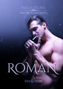 Roman. Piacere russo - Malia Delrai - copertina