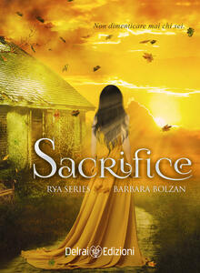 Sacrifice. Rya series. Vol. 2