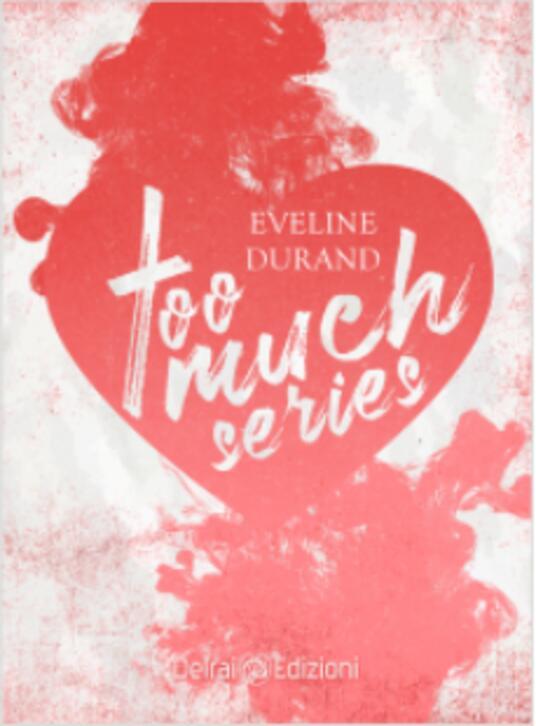 Too much series. Vol. 1-3 - Eveline Durand - copertina