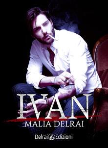 Ivan - Malia Delrai - copertina