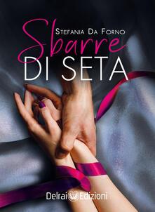 Sbarre di seta - Stefania Da Forno - ebook