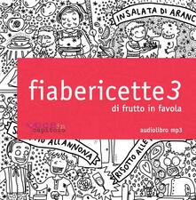 Fiabericette. Di frutto in favola. Vol. 3.pdf