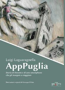 AppPuglia. Storia di Donato e di uno smartphone che gli insegnò a viaggiare.pdf