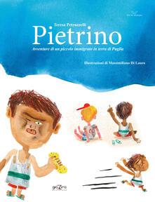 Listadelpopolo.it Pietrino. Avventure di un piccolo immigrato in terra di Puglia Image
