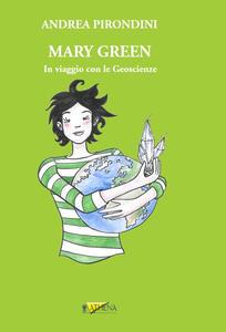 Mary Green. In viaggio con le geoscienze