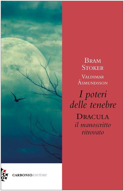 I poteri delle tenebre. Dracula, il manoscritto ritrovato - Valdimar Asmundsson,Bram Stoker - copertina