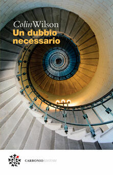Un dubbio necessario - Nicola Manuppelli,Colin Wilson - ebook