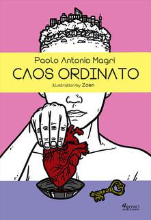 Caos ordinato - Paolo Antonio Magrì - copertina