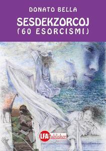 Sesdekzorcoj. 60 esorcismi