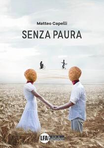 Senza paura - Matteo Capelli - copertina