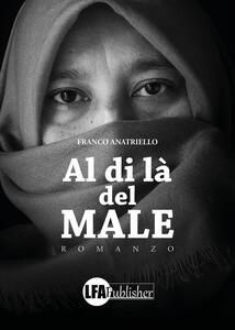 Al di là del male - Franco Anatriello - copertina