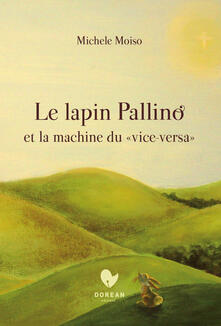 Listadelpopolo.it Le lapin Pallino et la machine du «vice versa» Image