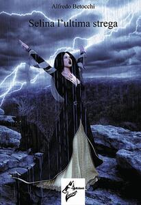 Selina l'ultima strega