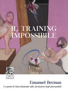 Nordestcaffeisola.it Il training impossibile. Un punto di vista relazionale sulla formazione degli psicoanalisti Image