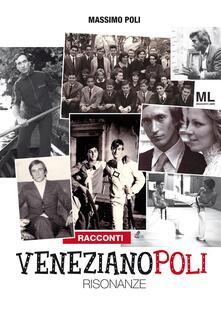 Venezianopoli. Risonanze - Massimo Poli - ebook