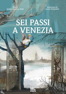 Sei passi a Venezia. Ediz. illustrata.pdf