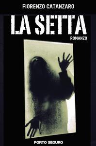 La setta - Fiorenzo Catanzaro - copertina